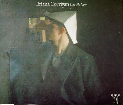 Briana Corrigan - Love Me Now